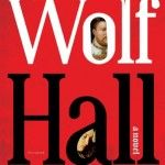 Wolf Hall Now in Paperback
