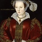5 September 1548 – Death of Catherine Parr, Henry VIII's Sixth Wife
