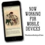 The Anne Boleyn Files now works on mobile devices