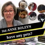 Did Anne Boleyn have any pets?