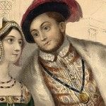 Happy Wedding Anniversary Henry VIII and Anne Boleyn – 25 January 1533