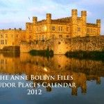 Tudor Places Calendar 2012 Launched!