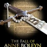 The Fall of Anne Boleyn: A Countdown – Website Launched