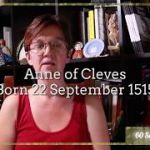 22 September 1515 – Birth of Anne of Cleves, Henry VIII's fourth wife