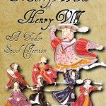 Launch of The Merry Wives of Henry VIII: A Tudor Spoof Collection by Ann Nonny