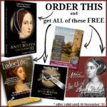 Reminder – Grab your Anne Boleyn goodies before the end of 30th November!