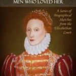Elizabeth I – A Guest Post by author Robert Stephen Parry