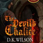New historical thriller – The Devil's Chalice