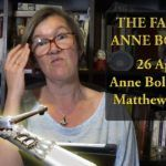 26 April 1536 – Anne Boleyn and Matthew Parker's meeting – The Fall of Anne Boleyn