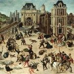 24 August 1572 – The St Bartholomew's Day Massacre