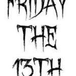 Friday 13th – Good Luck!