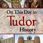 On This Day in Tudor History – Coming Soon!