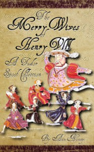Merry Wives of Henry VIII