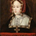 7 January 1536 – Death of Catherine of Aragon, First Wife of Henry VIII