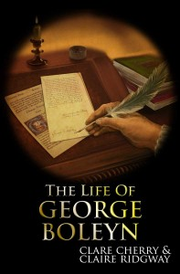 The Life of George Boleyn