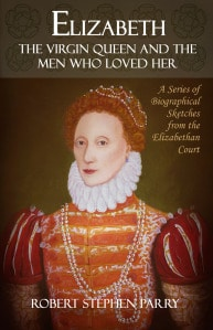 Elizabeth and the Men Who Loved Her