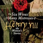 Mary Boleyn and Henry VIII – A Guest Post by Amy Licence and a Book Giveaway