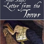 Anne Boleyn's Letter from the Tower Video