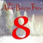Day 8 of the Anne Boleyn Files Advent Calendar