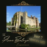 Only 7 spaces left for the Anne Boleyn Experience 2019