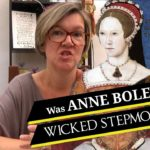 Was Anne Boleyn a wicked stepmother?