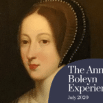 Anne Boleyn Experience 2020 - New dates announced!