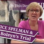 Justice John Spelman and his report on Queen Anne Boleyn's trial