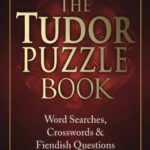 My new book – The Tudor Puzzle Book: Word Searches, Crosswords and Fiendish Questions