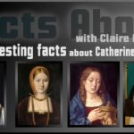 16 interesting facts about Catherine of Aragon