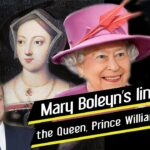 Mary Boleyn's links to the Queen and Prince William and Prince Harry