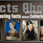 25 Interesting facts about Catherine Howard