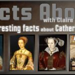 25 Interesting Facts about Catherine Parr