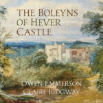The Boleyns of Hever Castle now available for pre-order – yay!