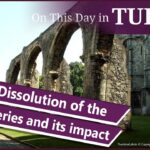 23 October – The Dissolution of the Monasteries and John Hopkins' burial